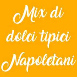 Mix di dolci tipici Napoletani