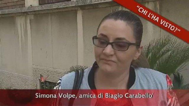 Biagio Carabellò, Simona Volpe - Chi l'ha visto