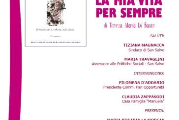"""San Salvo: Maria Teresa Di Santo presenterà il libro """"La mia vita per sempre"""""""