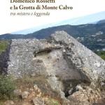la scoperta di monte calvo