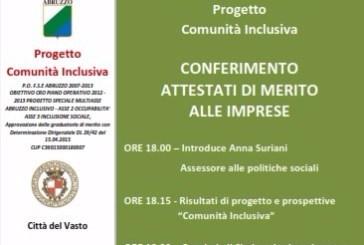 """Progetto """"Comunità Inclusiva"""". Oggi alle 18 la manifestazione sui risultati conseguiti"""
