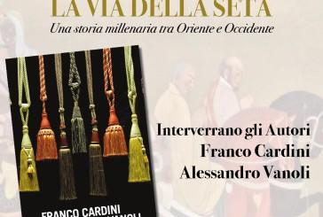"""Oggi la presentazione del libro """"La via della seta"""" di Franco Cardini e Alessandro Vanoli"""