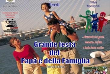 """Domenica la II edizione della """"Festa del Papà e della Famiglia"""""""
