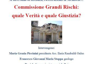 """Oggi l'incontro """"Commissione Grandi Rischi: quale verità e quale giustizia?"""