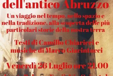 Oggi a Casalbordino le Storie segrete dell'antico Abruzzo