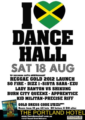 I ♥ Dancehall – GOLD party – Sat 18th August @ The Portland Hotel