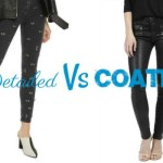 DETAILED VS COATED JEANS, WHICH TEAM ARE YOU ON?