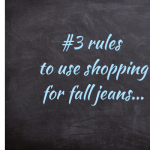 FOLLOW THESE #3 RULES TO GET PERFECT FITTING JEANS FOR FALL