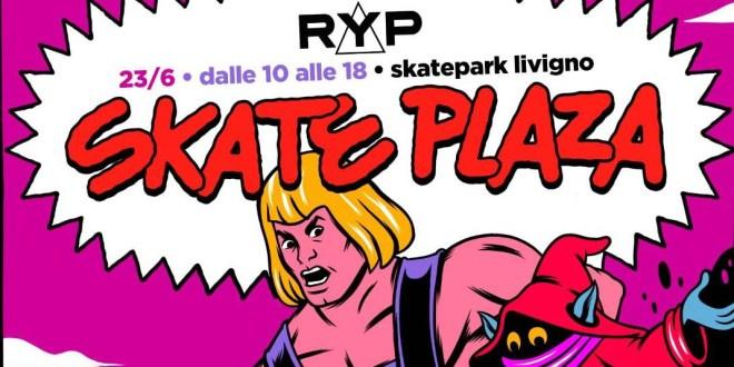 Domenica 23 giugno Skate Plaza