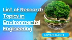 Research Topics in Environmental Engineering
