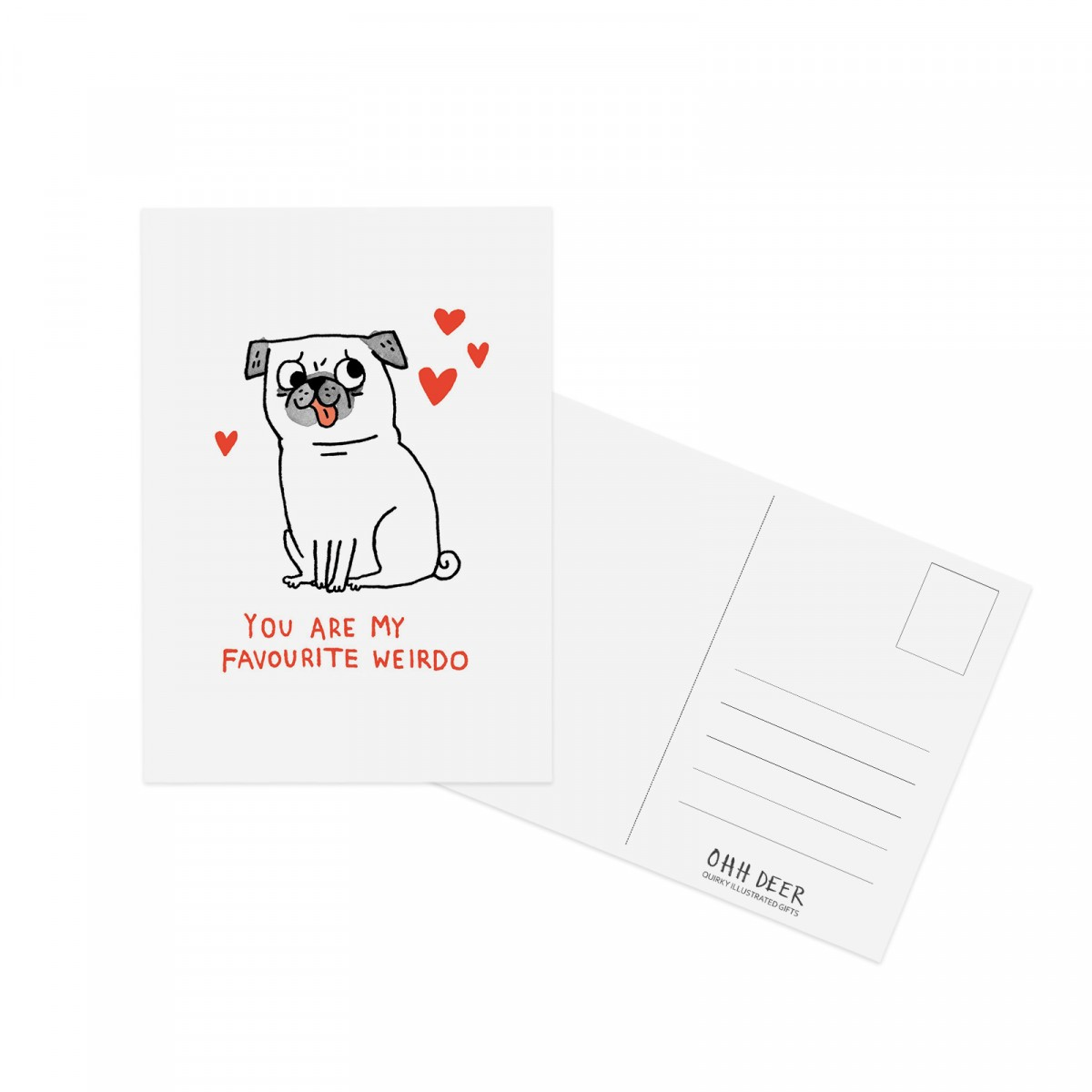 You Are My Favourite Weirdo Pug Postcard By Gemma Correll