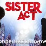 Sister Act en Jersey Boys aankomende zaterdag om 19:00