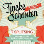 Tineke Schouten met extra voorstellingen T-Splitsing nu 35 jaar onafgebroken aan de top