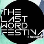The Last Word Festival in Theater Zuidplein: prikkelende woordkunst, food, live muziek en veel meer!