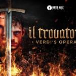 Music Hall Classics presenteert zinderende opvoering van Verdi's opera 'Il Trovatore'