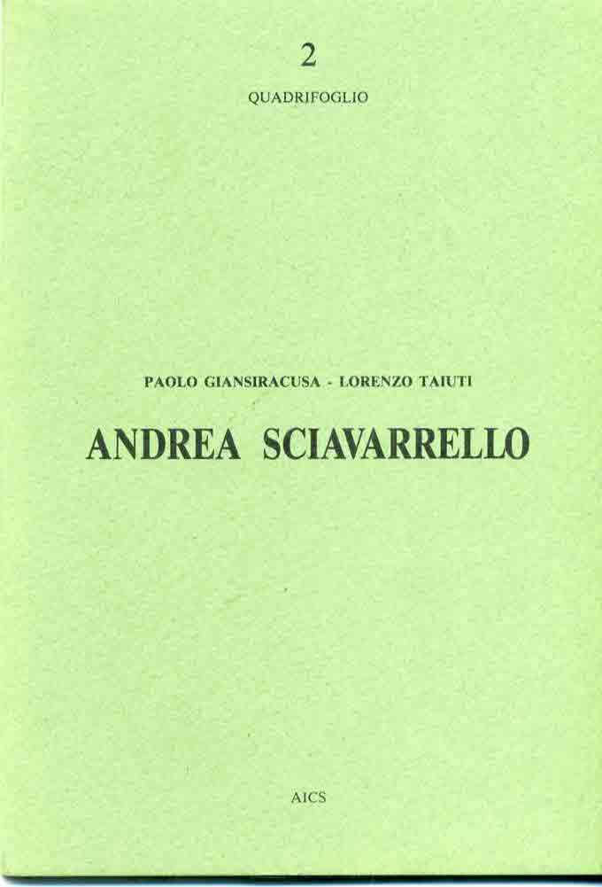 Andrea Sciavarrello - Galleria Il Quadrifoglio