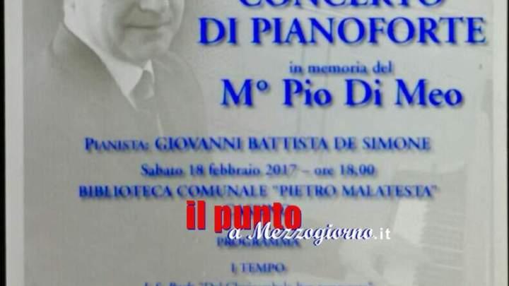 Cassino- Oggi concerto di pianoforte in memoria del maestro Pio Di Meo