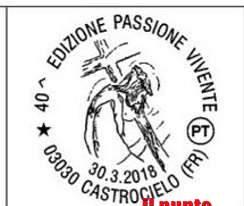 """Un annullo filatelico per il quarantesimo anniversario della """"Passione Vivente"""" di Castrocielo"""