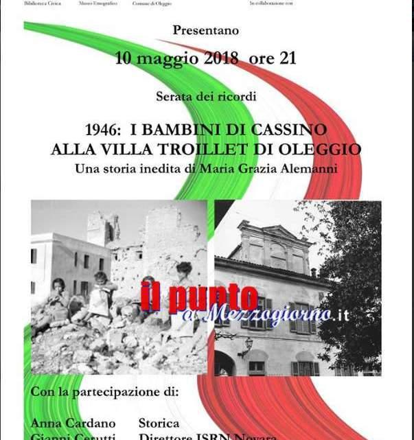 """Conferenza """"1946: i reduci bambini di Cassino e del Frusinate alla Villa Troillet di Oleggio"""""""