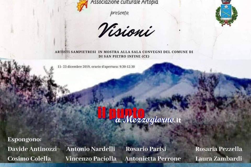 """San Pietro Infine –  Dall'11 al 19 dicembre la mostra collettiva d'arte contemporanea """"Visioni"""""""