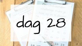 dag 28