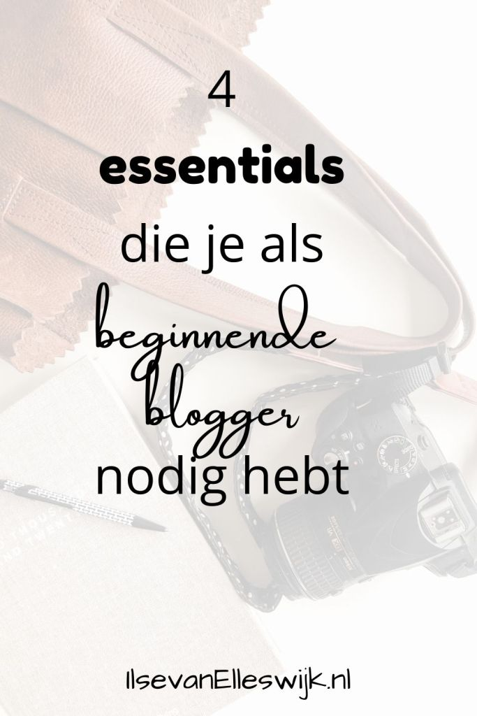 essentials beginnende blogger