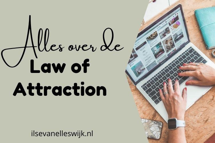 hoe werkt de law of attraction