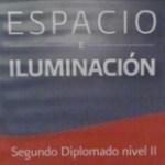 Culmina el Diplomado Nivel II Espacio e Iluminación en la Ibero