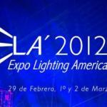 Expo Lighting America 2012, está por iniciar