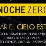 Noche Zero, para recuperar el cielo limpio nocturno; del 16 al 18 de octubre en Chile