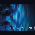IEDLuce 2015, un nuevo enfoque para la luz