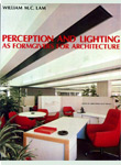 Perception and Lighting as Formgivers for Architecture