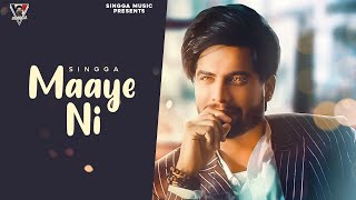 Maaye ni lyrics by singga