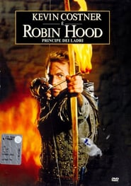 Film: Robin Hood – Principe dei Ladri (streaming)