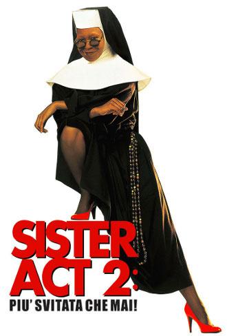 Film: Sister Act 2 – Più svitata che mai