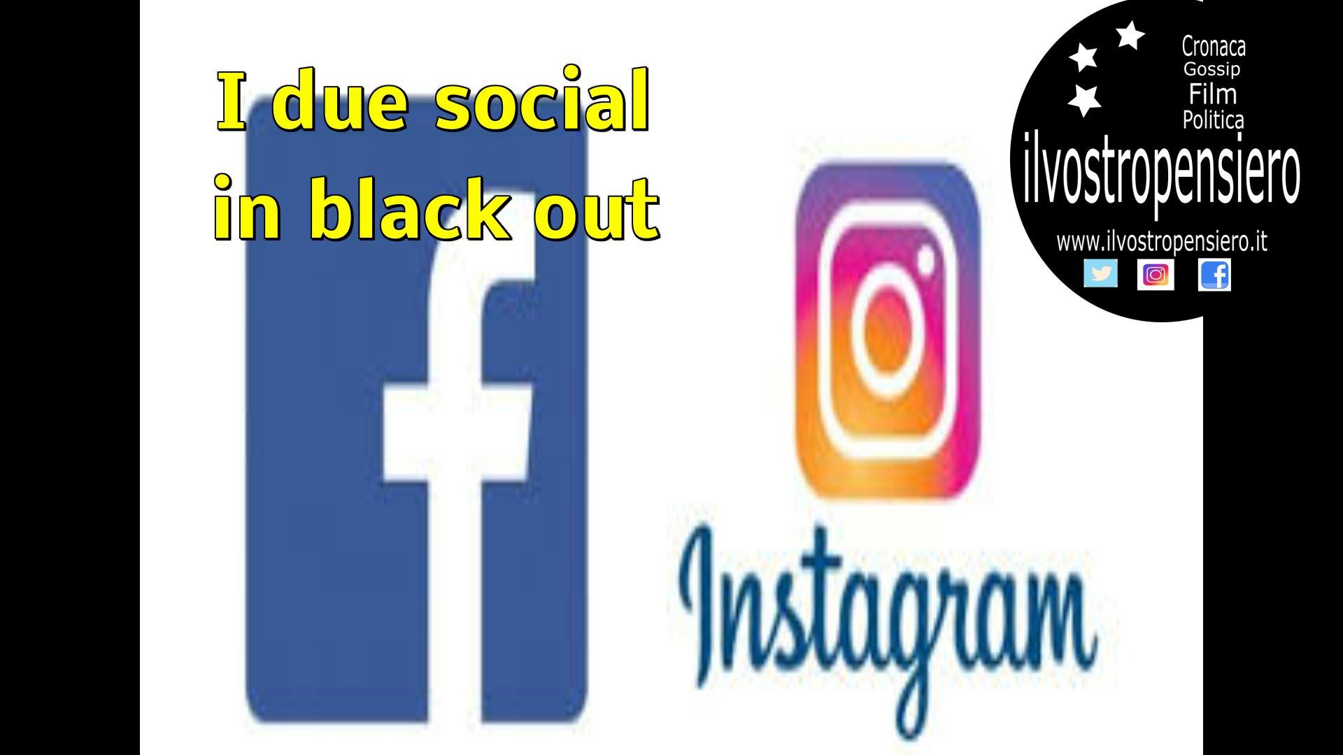 Social: Instagram e Facebook in black out!