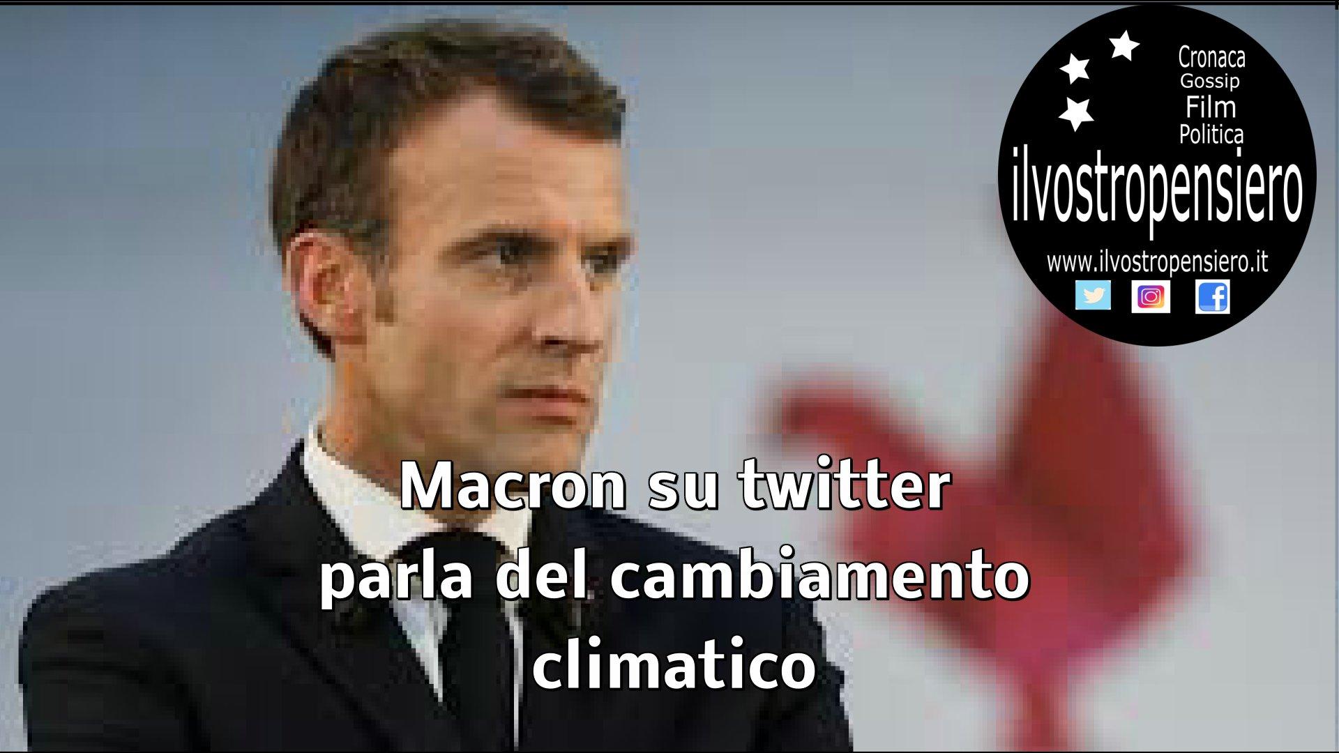 Macron: per il cambiamento climatico piu' azioni che parole!!