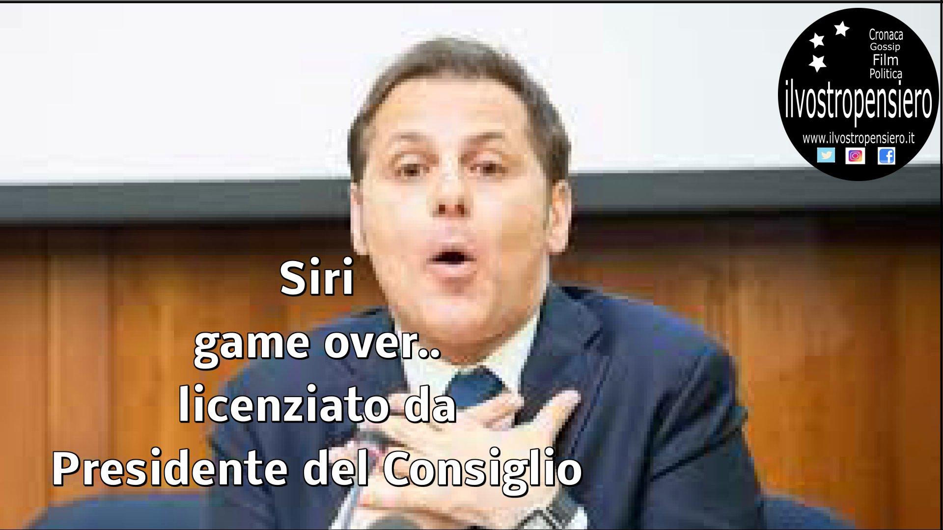Caso Siri: Game over per il sottosegretario della Lega, licenziato da G.Conte