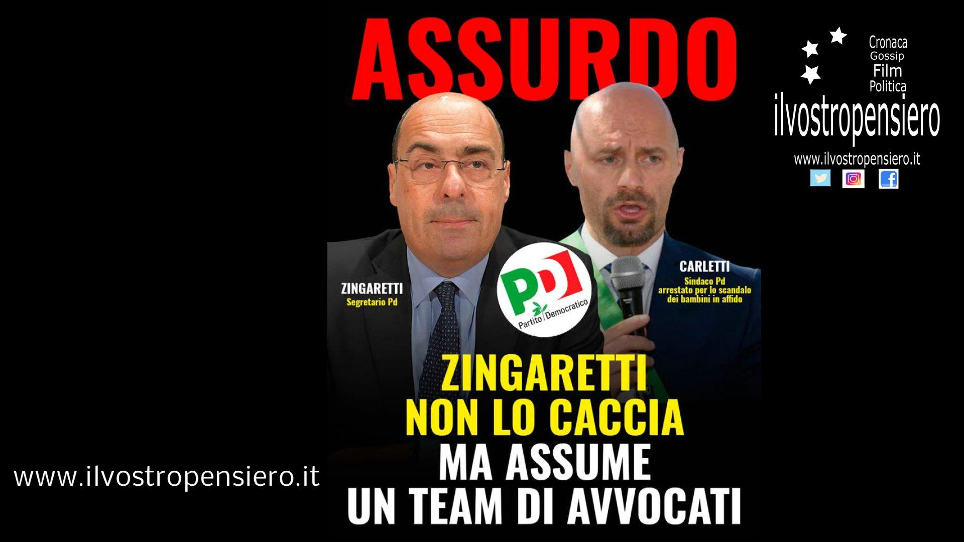 Zingaretti: Assurdo non lo caccia e assume un team di avvocati