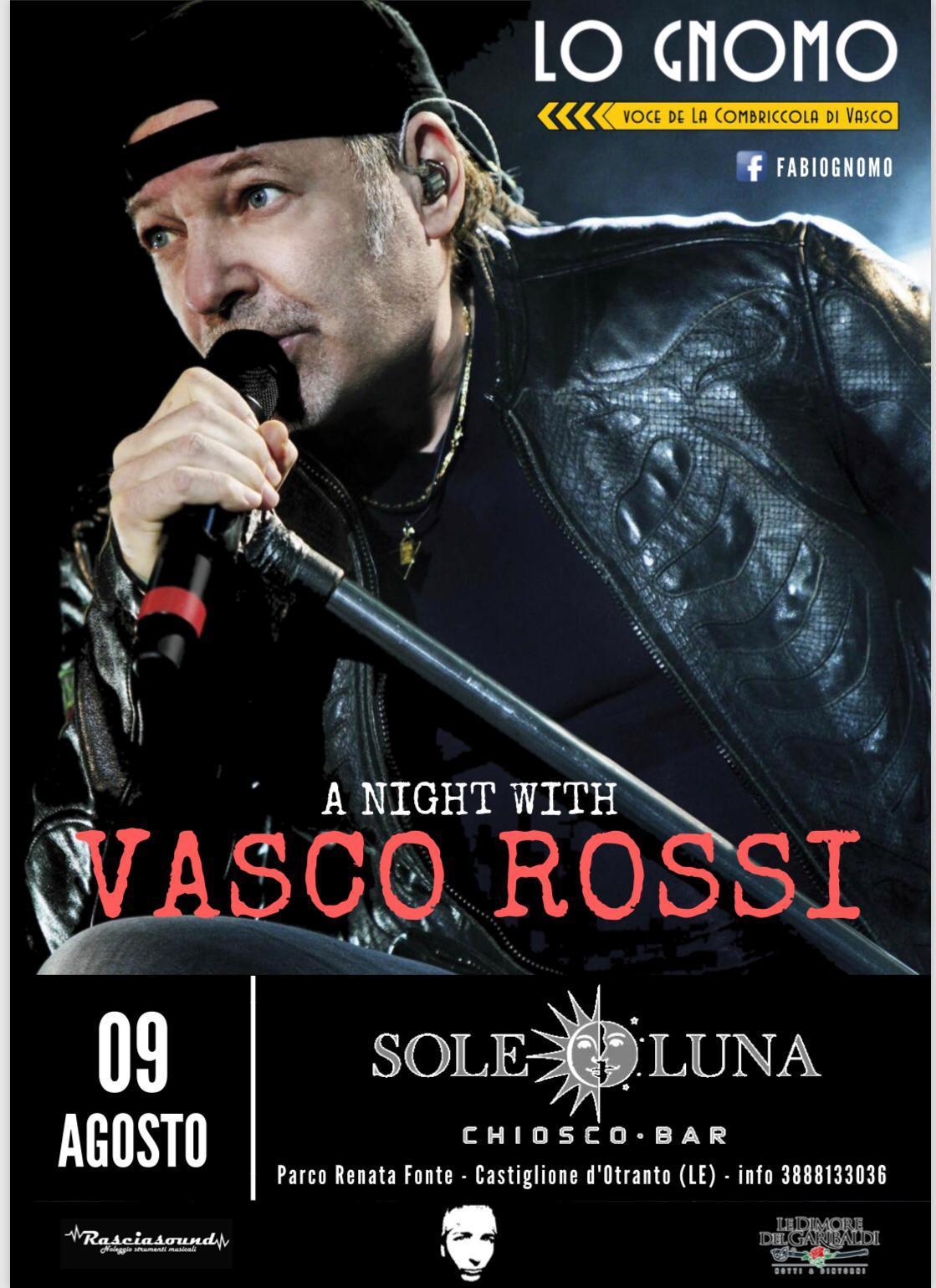 """Castiglione d'Otranto: serata chiosco sole luna cover """"Vasco Rossi"""" tutti in villa!"""