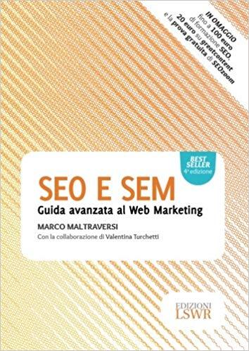 Acquista il Corso Seo e Sem, guida avanzata al web marketing
