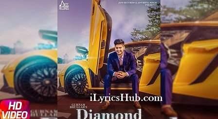 Diamond Lyrics (Full Video) - Gurnam Bhullar
