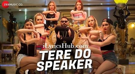 Tere Do Speaker Lyrics (Full Video) - Mr. Joker, Ankur Yashraj Akr