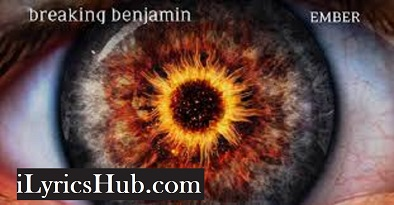 Psycho Lyrics (Full Video) - Breaking Benjamin
