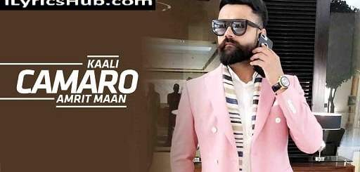 Kaali Camaro Remix Lyrics - Amrit Maan