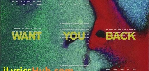 Want You Back Lyrics - 5 Seconds Of Summer