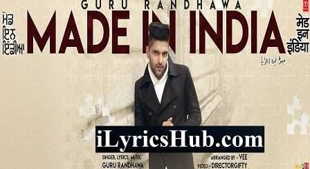 My Made In India Lyrics - Guru Randhawa