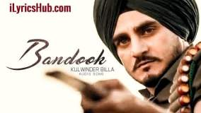 Bandook Lurics - Kulwinder Billa Ft. Bunty Bains