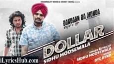 Dollar Lyrics - Sidhu Moosewala | Dakuaan Da Munda