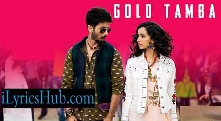 Gold Tamba Song Lyrics - Batti Gul Meter Chalu | Nakash Aziz | Anu Malik